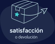 satisfacción o devolución